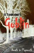 Goblin: Death in Plymouth