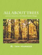 All about Trees: And Their Interaction with Global Climate Change