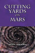 Cutting Yards on Mars: Writer's Block