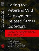 Caring for Veterans with Deployment-Related Stress Disorders: Iraq, Afghanistan, and Beyond