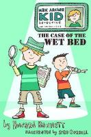 The Case of the Wet Bed