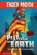 The Pest Show on Earth