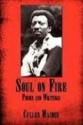 Soul on Fire: Poems and Writings