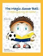 The Magic Soccer Ball: Trapping & My 1st Game
