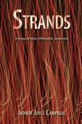 Strands: Feelings, Attitudes, Philosophies, Experiences