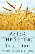 "After ""The Sifting"": There Is Life!"