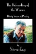 The Defrauding of the Worms: Thirty Years of Poetry