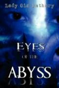 Eyes of the Abyss: A Collection of Poetry and Prose