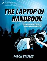 The Laptop DJ Handbook: Setups and Techniques of the Modern Performer