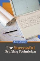 The Successful Drafting Technician: 12 Essential Strategies for Building a Winning Career