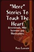 More Stories to Touch the Heart