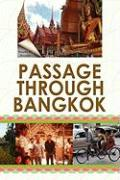 Passage Through Bangkok