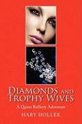Diamonds and Trophy Wives: A Quinn Rafferty Adventure