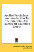 Applied Psychology: An Introduction to the Principles and Practice of Education (1914)