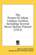 The Poems of Adam Lindsay Gordon, Including Several Never Before Printed (1912)
