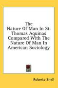 The Nature of Man in St. Thomas Aquinas Compared with the Nature of Man in American Sociology