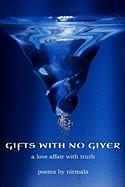 Gifts with No Giver