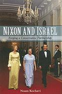 Nixon and Israel: Forging a Conservative Partnership (Suny Series in Israeli Studies)