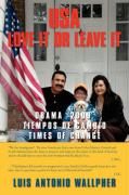 USA Love It or Leave It: Obama 2009 Times of Change