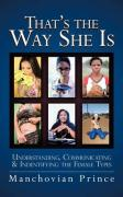 That's the Way She Is: Understanding, Communicating & Indentifying the Female Types