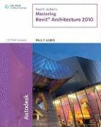 Paul F. Aubin's Mastering Revit Architecture 2010