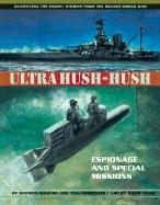 Ultra Hush-Hush: Espionage and Special Missions