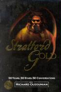 Stratford Gold: Fifty Years, Fifty Stars, Fifty Conversations
