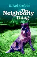 The Neighborly Thing