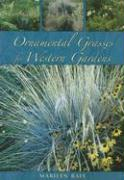Ornamental Grasses for the Western Garden