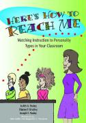 Here's How to Reach Me; Matching Instruction to Personality Types in Your Classroom