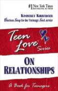 On Relationships: A Book for Teenagers