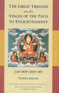 The Great Treatise on the Stages of the Path to Enlightenment, Volume Three: Lam Rim Chen Mo
