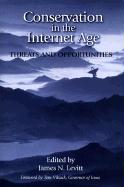 Conservation in the Internet Age: Threats and Opportunities