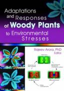 Adaptations and Responses of Woody Plants to Environmental Stresses