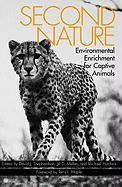 Second Nature: Environmental Enrichment for Captive Animals