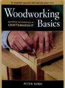 Woodworking Basics: Mastering the Essentials of Craftmanship