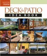 Deck and Patio Idea Book (Taunton Home Idea Books)