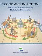 Economics in Action: 14 Greatest Hits for Teaching High School Economics