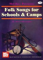 Folk Songs for Schools & Camps