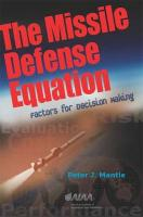 The Missile Defense Equation: Factors for Decision Making