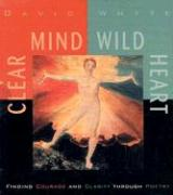 Clear Mind, Wild Heart