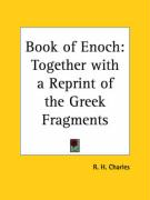 Book of Enoch: Together with a Reprint of the Greek Fragments