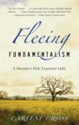 Fleeing Fundamentalism: A Minister's Wife Examines Faith