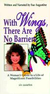 With Wings, There Are No Barriers Audiocassette