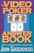 The Video Poker Answer Book