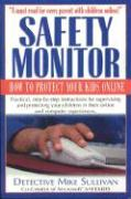 Safety Monitor: How to Protect Your Kids Online