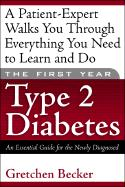 The First Year(tm)--Type 2 Diabetes
