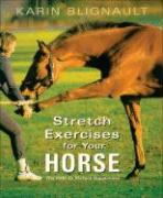 Stretch Exercises for Your Horse: The Path to Perfect Suppleness