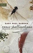 Cross-Pollinations: The Marriage of Science and Poetry