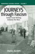 Journeys Through Fascism: Italian Travel-Writing Between the Wars